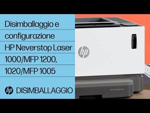 Come disimballare e configurare le stampanti della serie HP Neverstop Laser 1000, MFP 1200 e HP Laser NS 1020, MFP 1005
