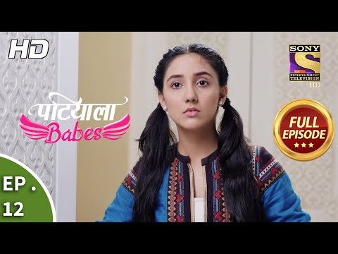 Patiala Babes - Ep 10 - Full Episode - 10th December, 2018