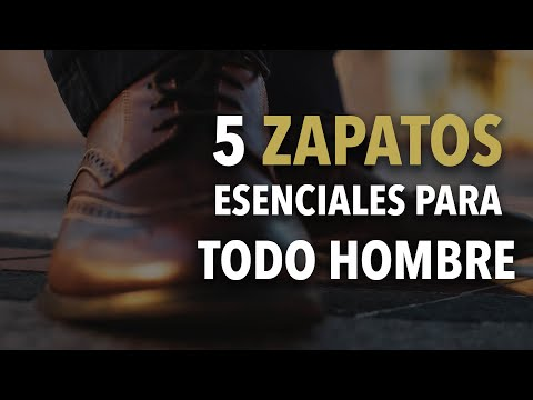 5 zapatos que TODO hombre debe TENER | Humberto Gutiérrez