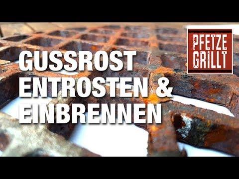 Grill-Gussrost entrosten und einbrennen / Pfetze grillt - Folge 7