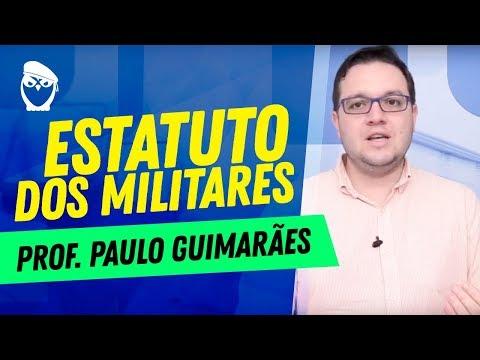 Estatuto dos Militares: Prof. Paulo Guimarães