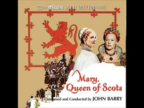 John Barry: Mary Queen of Scots - 10. March To The Castle