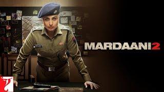 Mardaani 2 | Releasing 13 December 2019 | Rani Mukerji | Promo