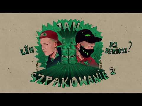 Download Jan Szpakowanie 2 feat. DJ Serio92 prod. Leh Mp4 HD Video and MP3