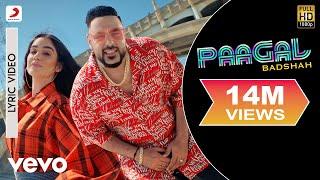 Paagal - Official Lyric Video | Paagal | Badshah | Rose Romero