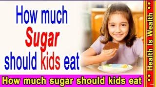रात को नहीं खानी चाहिए ये चीजें -How Much Sugar You Should Actually Be Eating