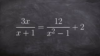 How to solve a rational expression by removing the denominators and then solving a quadratic
