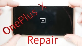 OnePlus X Tear Down, Screen Repair, Charging Port fix, battery Replacement