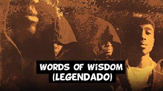 2Pac - Words Of Wisdom [Legendado]