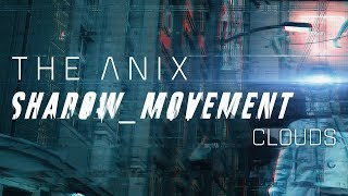 The Anix - Clouds