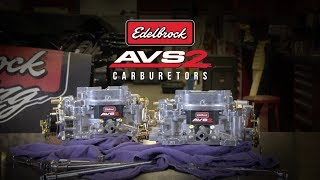 Edelbrock: AVS2 Series Carburetor