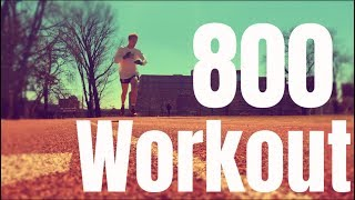 AWESOME 800m WORKOUT! *fast*