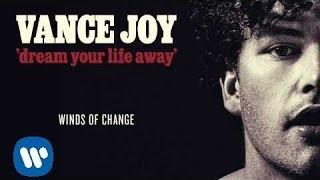 Vance Joy - Winds of Change