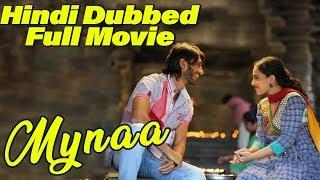 Mynaa | Hindi Dubbed Full Movie | Chetan Kumar | Nithya