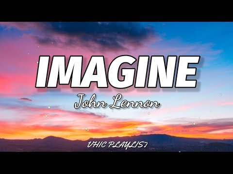 John Lennon - Imagine (Lyrics)🎶