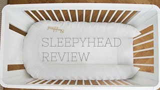 SLEEPYHEAD | DOC A TOT REVIEW | SLEEPYHEAD HACKS AND TIPS