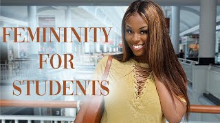 HOW TO: START YOUR FEMININE JOURNEY IN HIGHSCHOOL+COLLEGE 2020|BLACK YOUNG WOMEN #PrettyGirlTalk