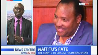 Ferdinand Waititu to know his fate as senate convene special meeting to discuss his impeachment