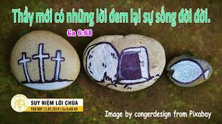 Suy Niệm Lời Chúa, Thứ Bảy 11052019