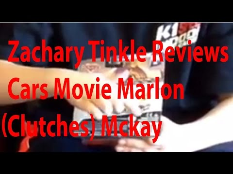 Zachary Tinkle Reviews Cars Movie Marlon (Clutches) McKay