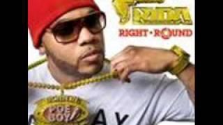 Flo-Rida ft. Kesha - Right Round - lyrics