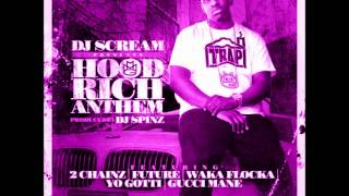 Dj Scream - Hood Rich Anthem (Screwed and Chopped)