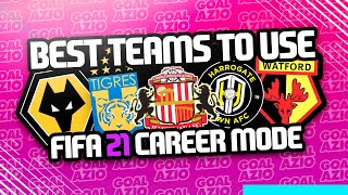 Best Teams To Use This Year in FIFA 21 Career Mode