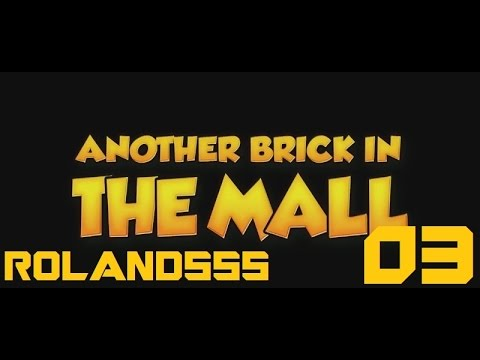 [Another Brick In The Mall] Reštaurácia! ►3◄ |SK/CZ|-R