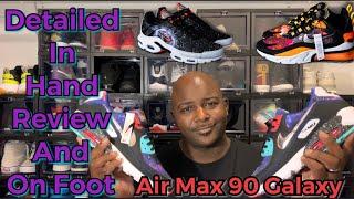 Air Max 90 Galaxy Detailed Review and On Foot SuperNova Pack 2020 #RWYLNH #KikSquad