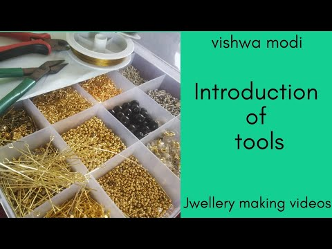 Introduction of Jewellery making tools