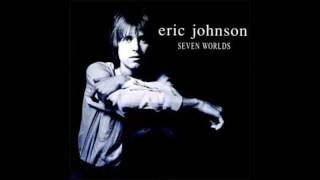 Eric Johnson - Seven Worlds (1998) [Full Album]