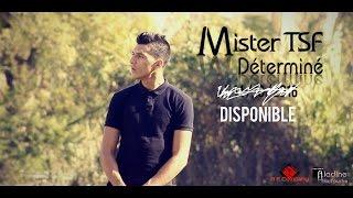 Video Mister TSF - Déterminé (Clip Officiel)