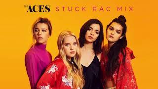 The Aces   Stuck (RAC Mix)