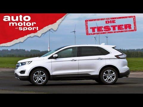 Ford Edge 2.0 TDCi: ein SUV mit Ecken und Kanten - Die Tester | auto motor und sport