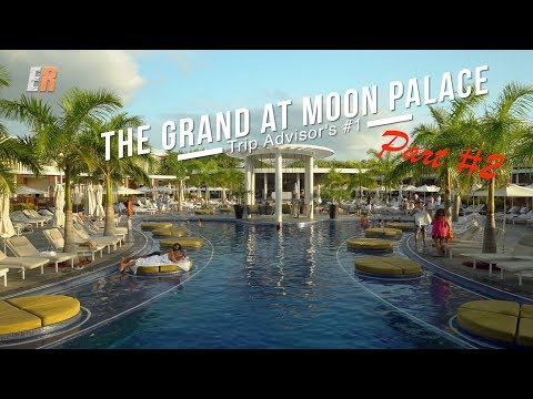 Trip Advisor's #1 Hotel in Cancun – The Grand at Moon Palace Part 2 REVIEW