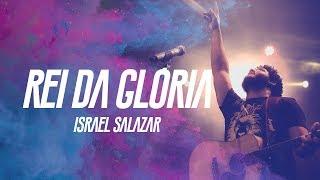 Israel Salazar   Rei Da Glória (CLIPE OFICIAL)   CD Avante