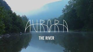 AURORA   The River (Sub. Español)