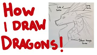 How I Draw Dragons - Tutorial And Tips