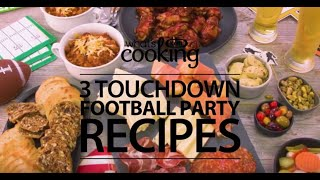 3 Touchdown Football Party Recipes