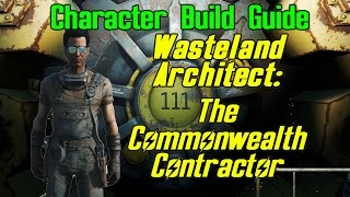 Fallout 4 Character Build: The Wasteland Architect