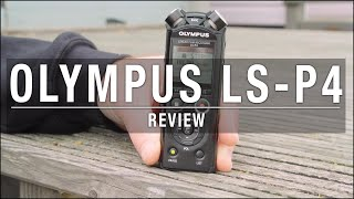 Olympus LS-P4 Review – Is this the best recording equipment for vlogging?