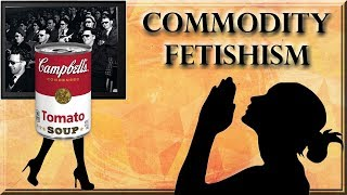 Commodity Fetishism and The Spectacle Video