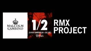 Malcolm Gambino   Johnny Marsiglia & Big Joe 12 REMIX
