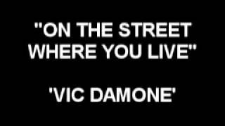 On The Street Where You Live - Vic Damone