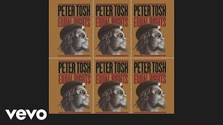 Peter Tosh - Equal Rights (Audio)