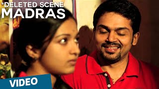 Madras Deleted Scene
