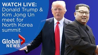 WATCH LIVE: Donald Trump and Kim Jong Un summit in Singapore