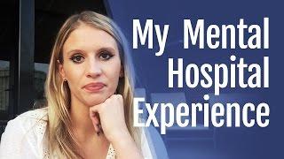 My Mental Hospital Experience