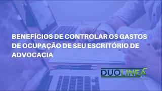 Vídeo - Benefícios do Controle de Gastos de Ocupação na Advocacia
