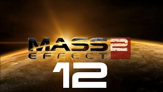 Let's Play Mass Effect 2 - Part 12